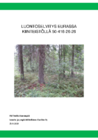 Selostus_Liite_4_Luontoselvitys Eurassa kiinteistöllä 50-416-26-26